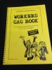 ANDREW NORMANSELL'S WORKERS GAG BOOK